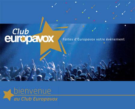 Formidable ! Le Club Europavox prépare l'édition 2014