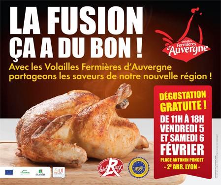 Parce que la fusion ça a du bon : les volailles fermières d'Auvergne se font label à Lyon les 5 et 6 février 2016 !