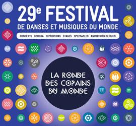 Festival La Ronde des Copains du Monde 2017: tout un monde s'invite dans la ronde!