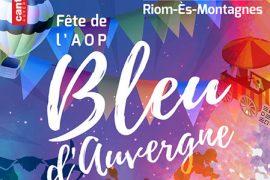 Riom-Es-Montagnes fête le bleu d'Auvergne les 17 et 18 août prochains