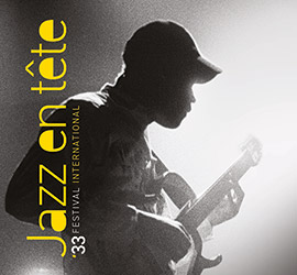 Festival Jazz en Tête, «dites 33»!