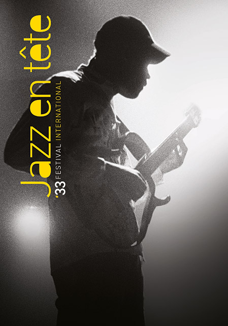 Festival Jazz en Tête, « dites 33 » !