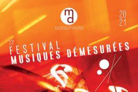 Festival Musiques Démesurées 2021